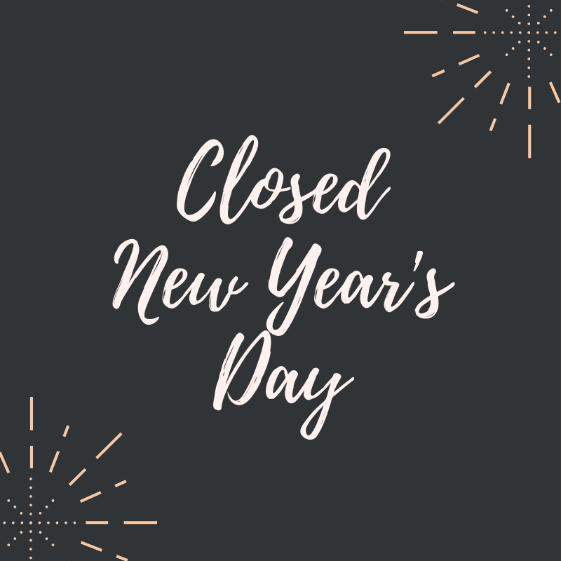 Closed New Years Day